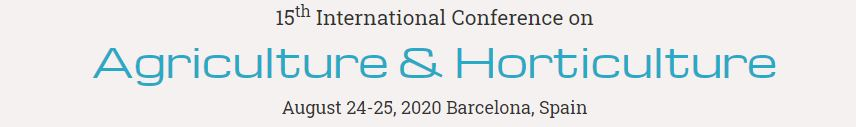 15th International Conference on Agriculture and Horticulture